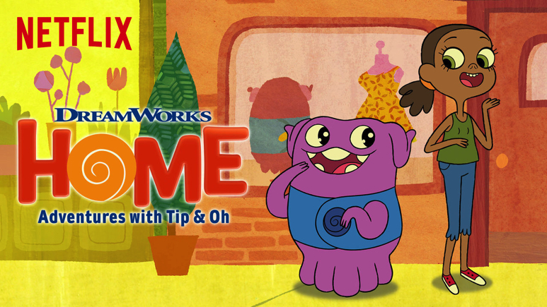 Home: Adventures with Tip and Oh on Netflix
